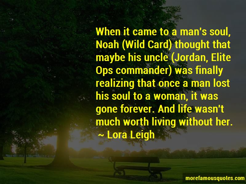 Lora Leigh Quotes Pictures 4