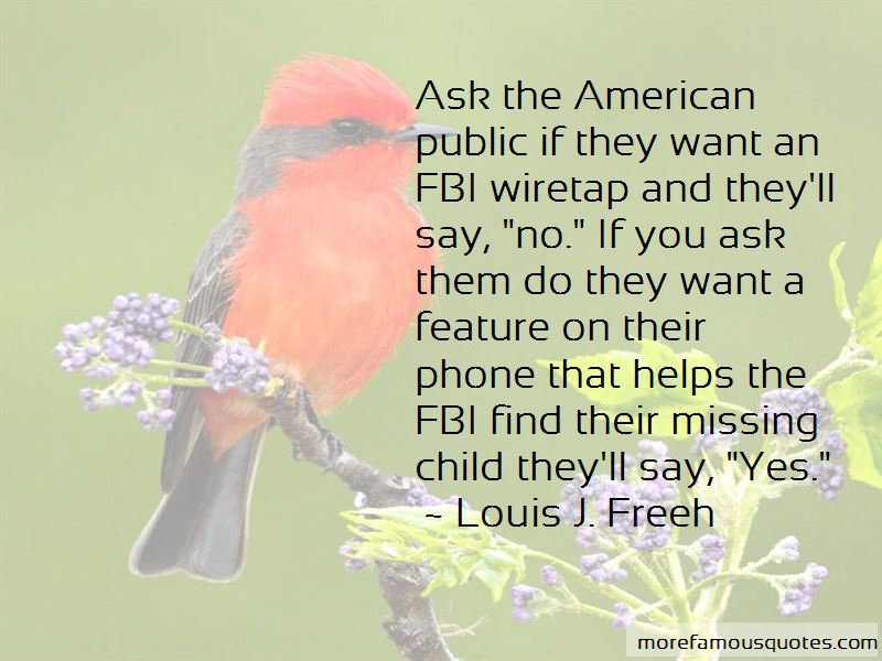 Louis J. Freeh Quotes