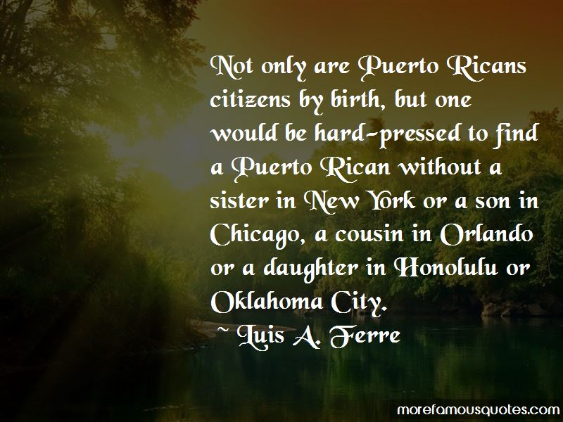 Luis A. Ferre Quotes Pictures 4