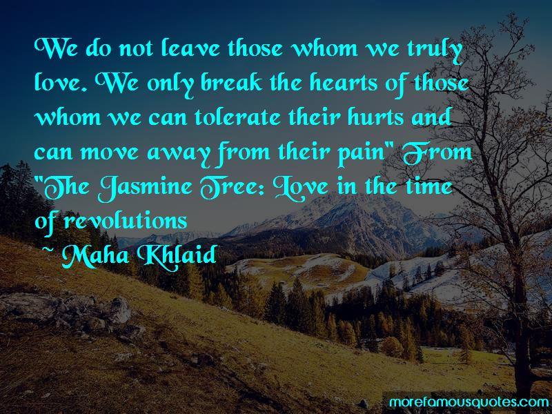 Maha Khlaid Quotes