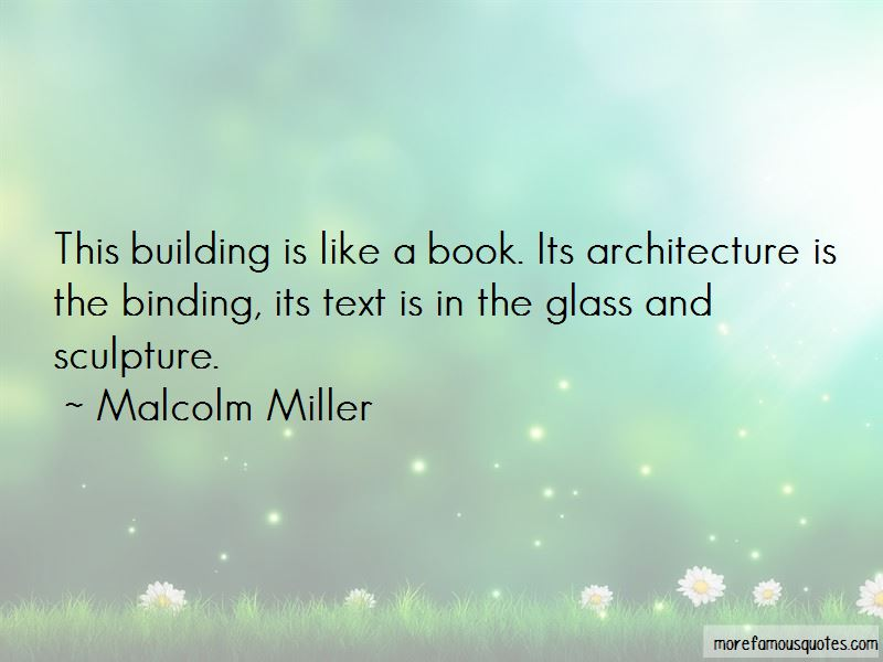 Malcolm Miller Quotes