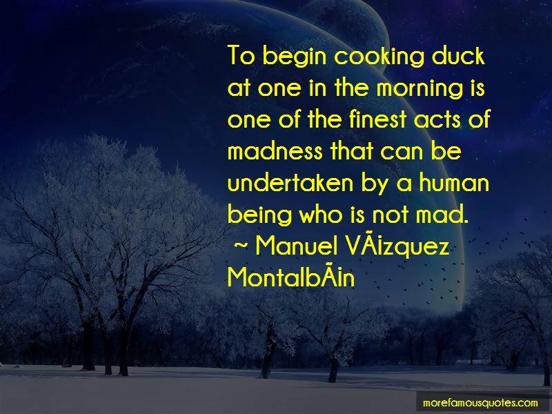 Manuel Vazquez Montalban Quotes Pictures 2