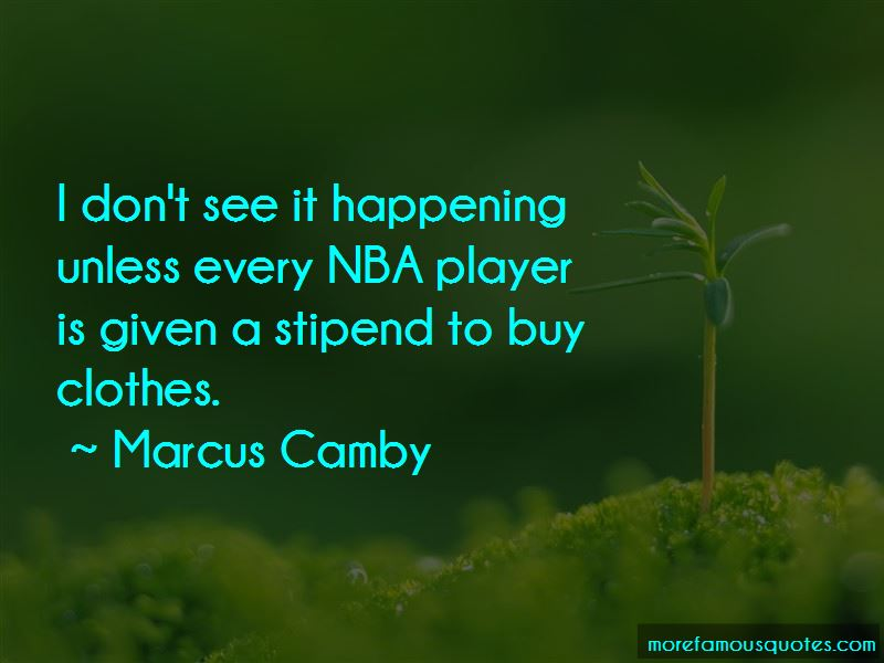 Marcus Camby Quotes Pictures 4