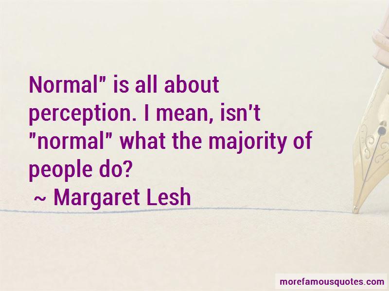 Margaret Lesh Quotes Pictures 2