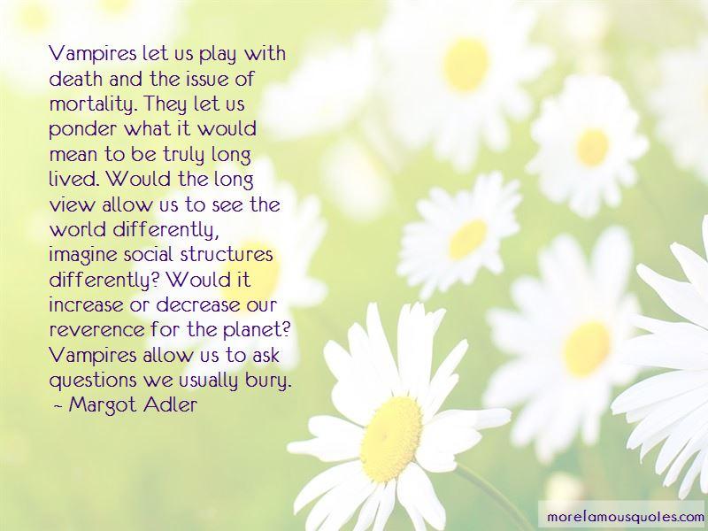 Margot Adler Quotes Pictures 2
