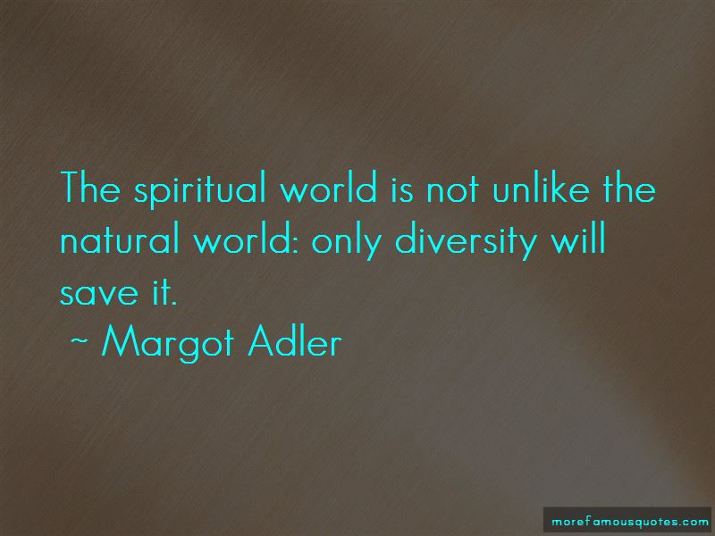 Margot Adler Quotes Pictures 3