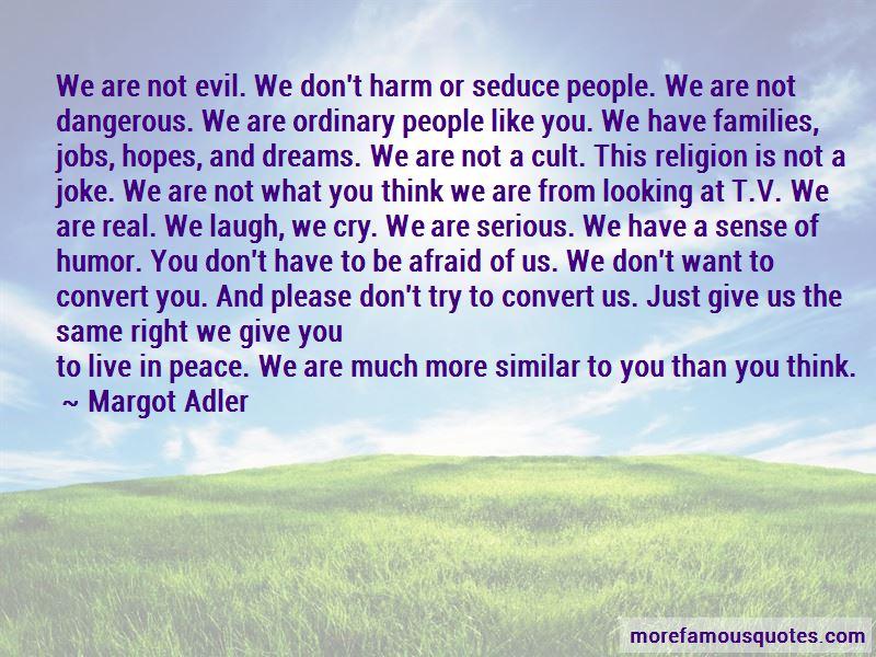 Margot Adler Quotes Pictures 4
