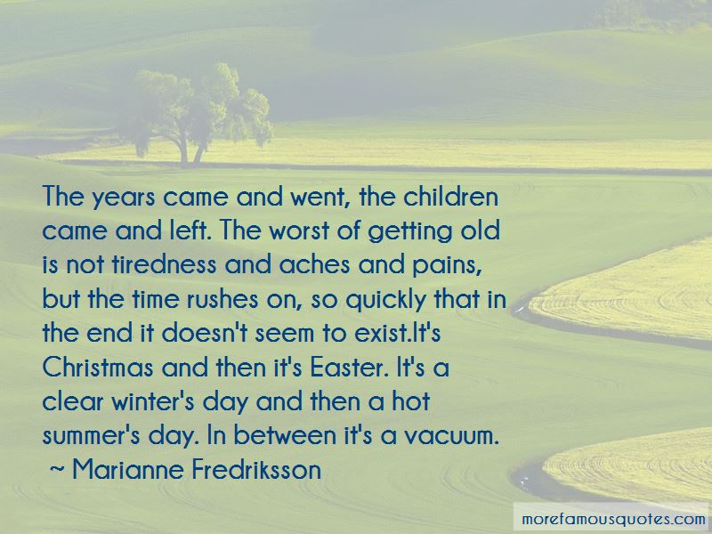 Marianne Fredriksson Quotes