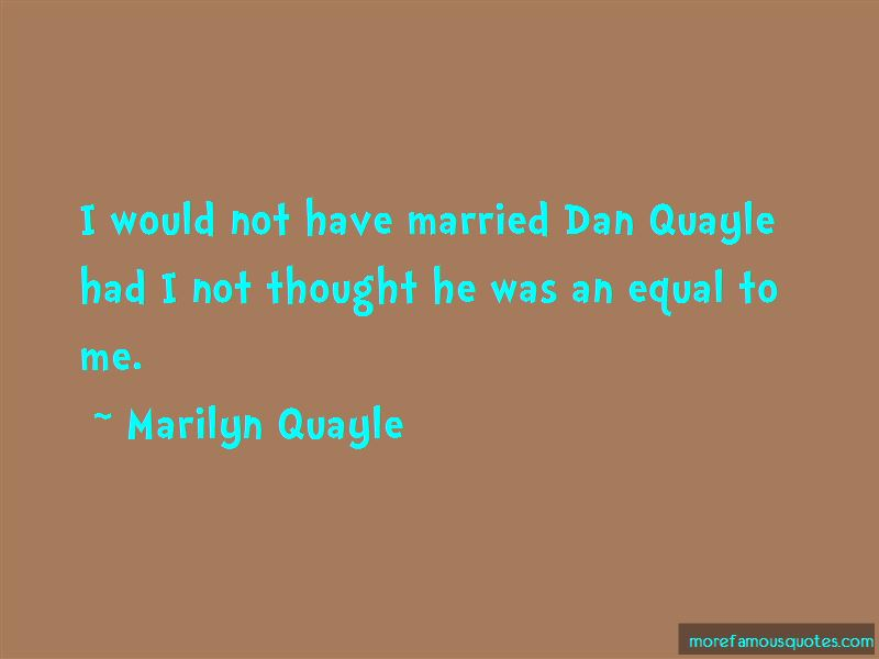 Marilyn Quayle Quotes Pictures 3