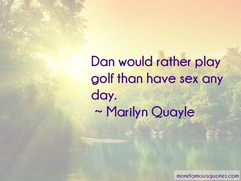 Marilyn Quayle Quotes Pictures 4