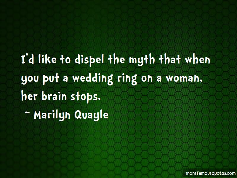 Marilyn Quayle Quotes