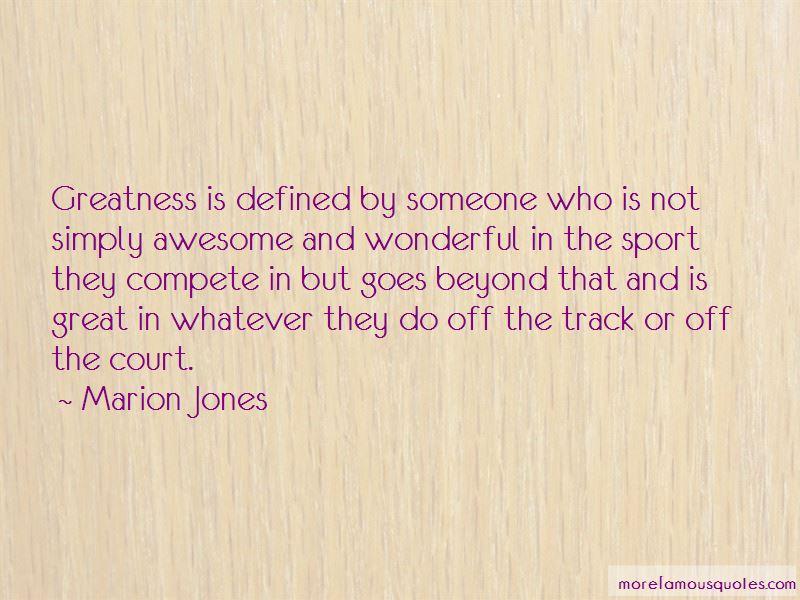 Marion Jones Quotes