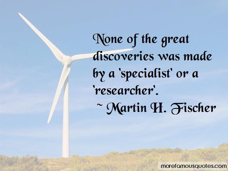 Martin H. Fischer Quotes Pictures 2