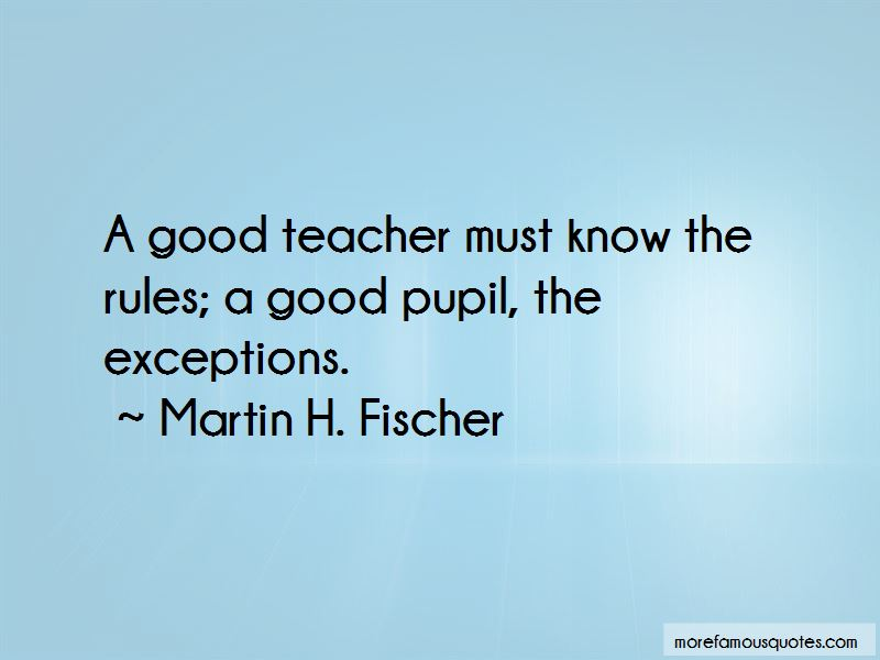 Martin H. Fischer Quotes Pictures 3