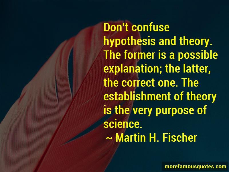 Martin H. Fischer Quotes