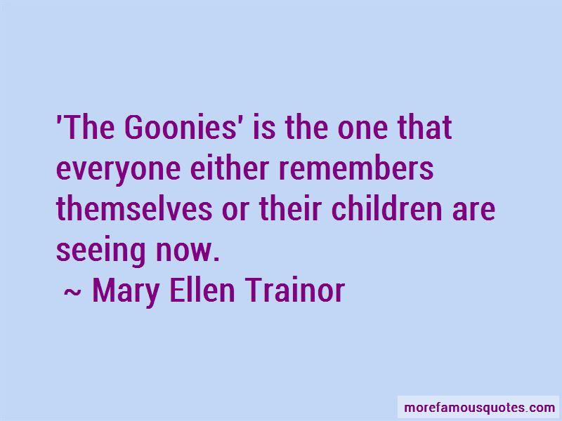 Mary Ellen Trainor Quotes Pictures 3