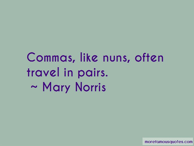 Mary Norris Quotes