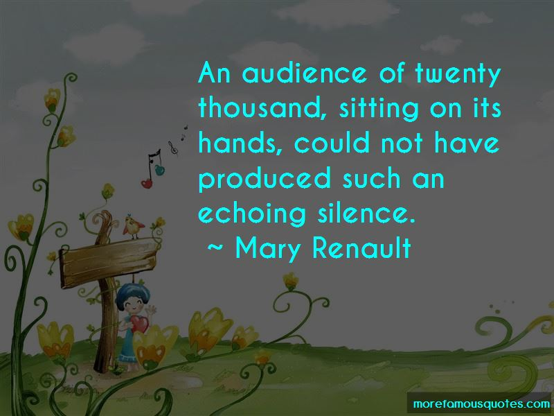Mary Renault Quotes Pictures 3
