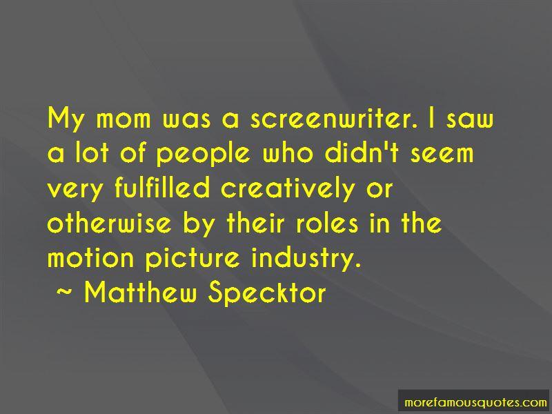 Matthew Specktor Quotes
