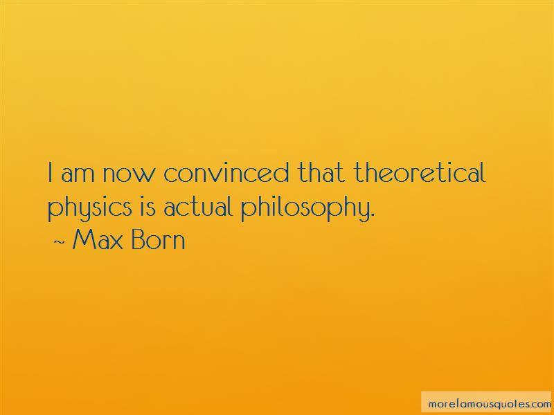 Max Born Quotes Pictures 3