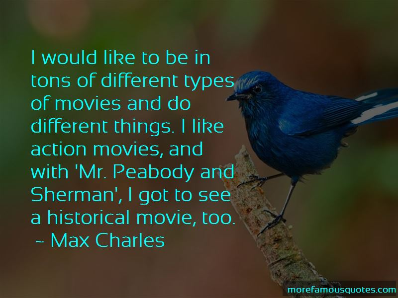 Max Charles Quotes Pictures 4