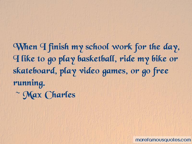 Max Charles Quotes