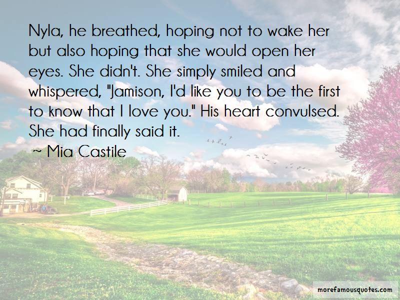 Mia Castile Quotes Pictures 2