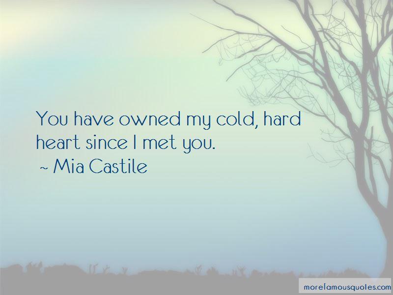 Mia Castile Quotes Pictures 3
