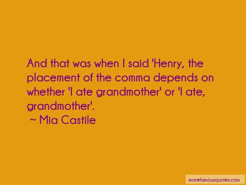 Mia Castile Quotes Pictures 4