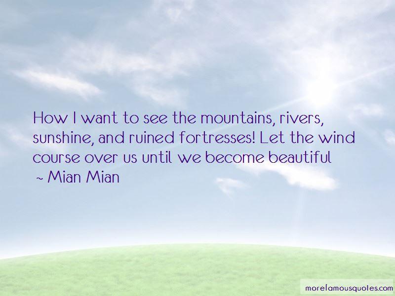 Mian Mian Quotes