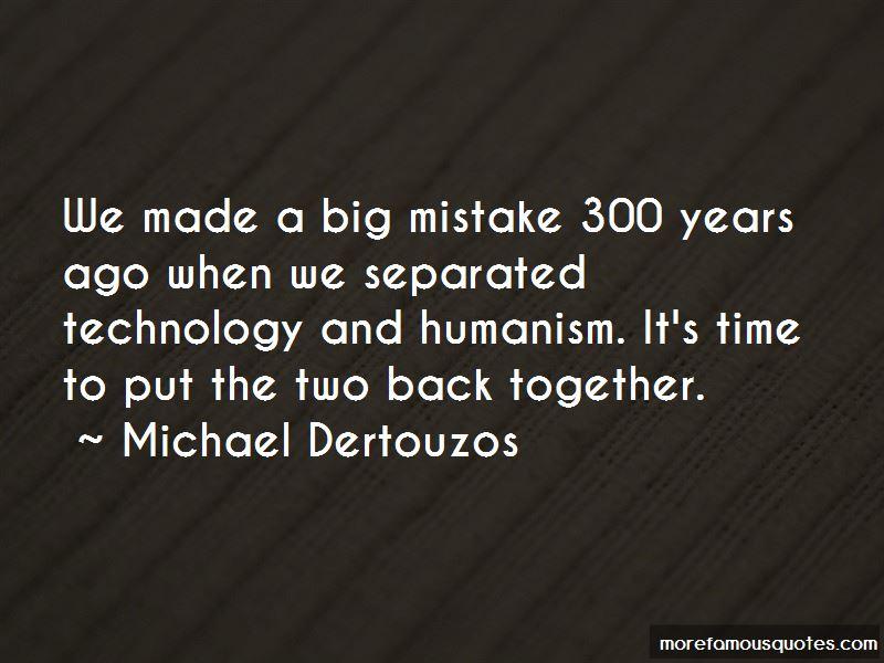Michael Dertouzos Quotes