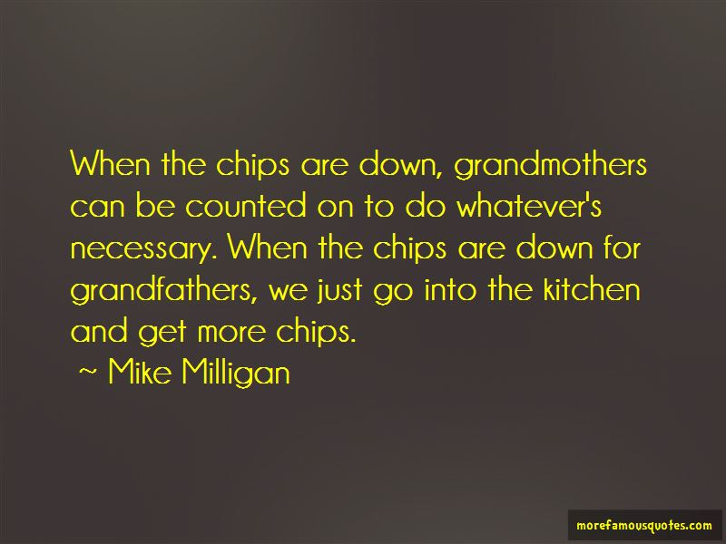 Mike Milligan Quotes