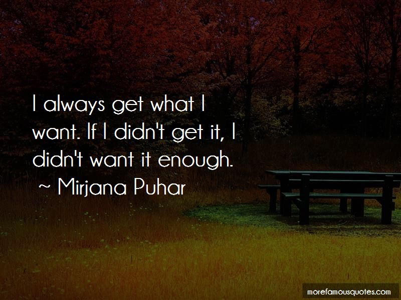 Mirjana Puhar Quotes