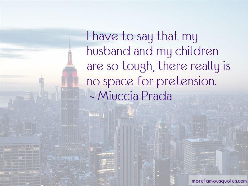 Miuccia Prada Quotes Pictures 3