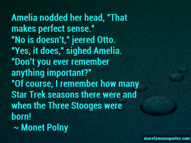 Monet Polny Quotes Pictures 2