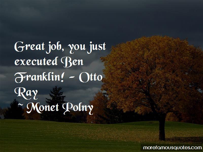 Monet Polny Quotes Pictures 3