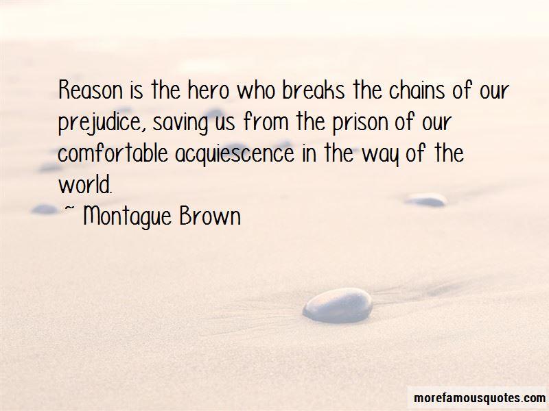 Montague Brown Quotes