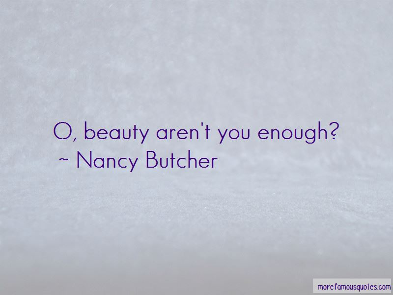 Nancy Butcher Quotes Pictures 2