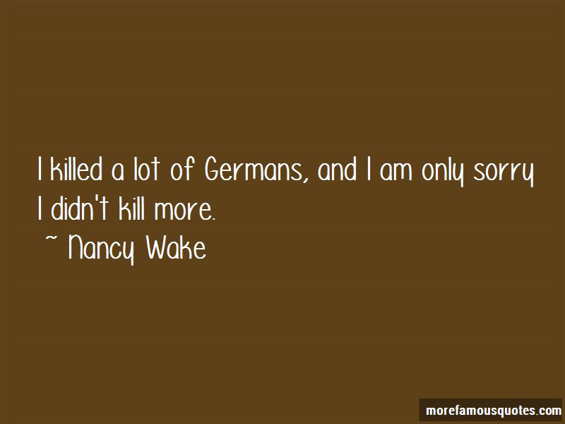 Nancy Wake Quotes Pictures 4
