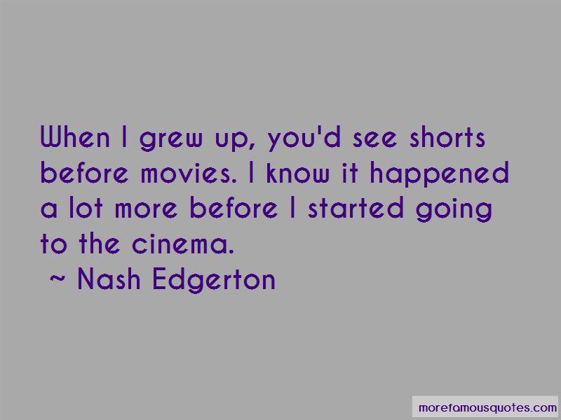 Nash Edgerton Quotes