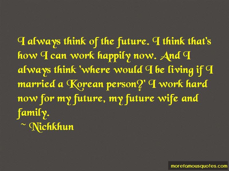 Nichkhun Quotes Pictures 2