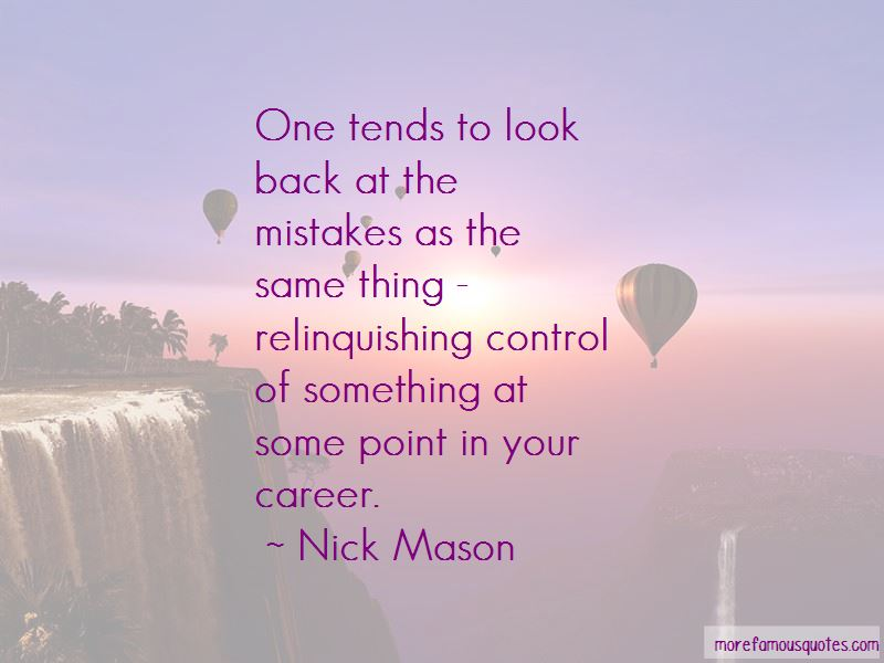 Nick Mason Quotes Pictures 4