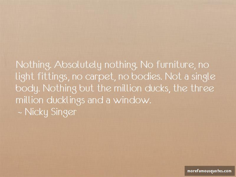 Nicky Singer Quotes