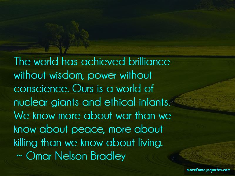 Omar Nelson Bradley Quotes Pictures 3