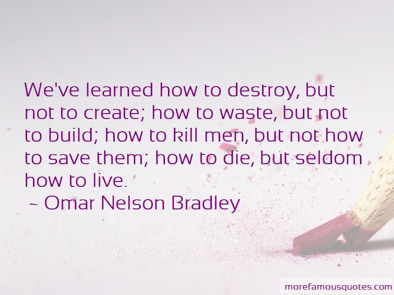 Omar Nelson Bradley Quotes Pictures 4