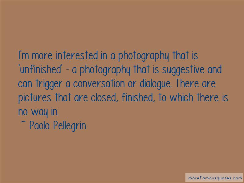 Paolo Pellegrin Quotes