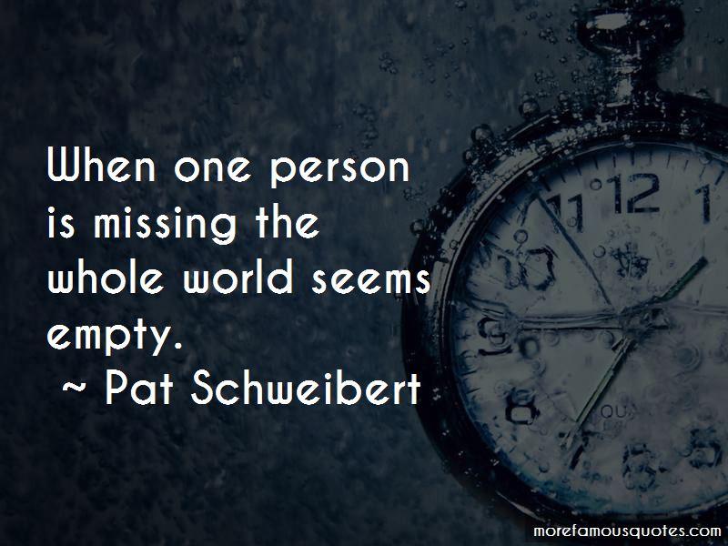 Pat Schweibert Quotes