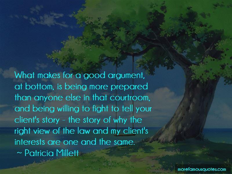 Patricia Millett Quotes