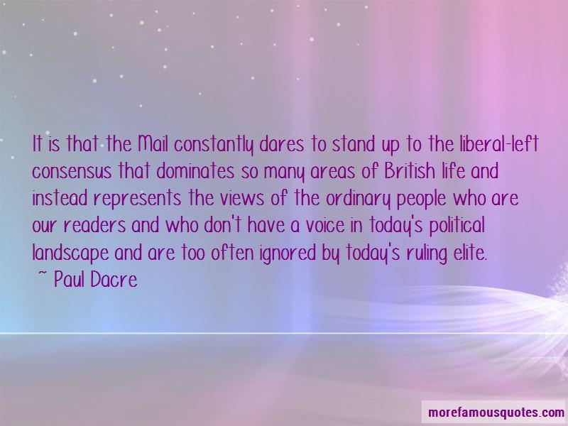 Paul Dacre Quotes