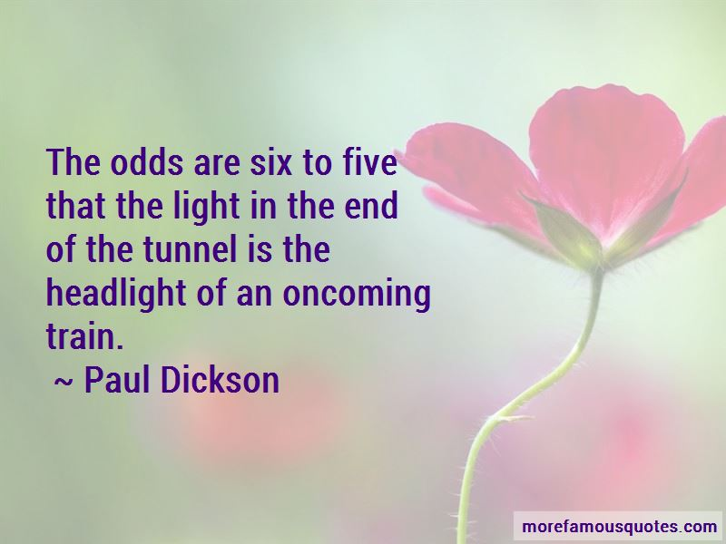 Paul Dickson Quotes Pictures 3